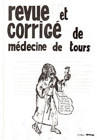 «Revue et Corrigé de médecine de Tours» : un fanzine rédigé par des étudiants de la Faculté de Médecine de Tours
